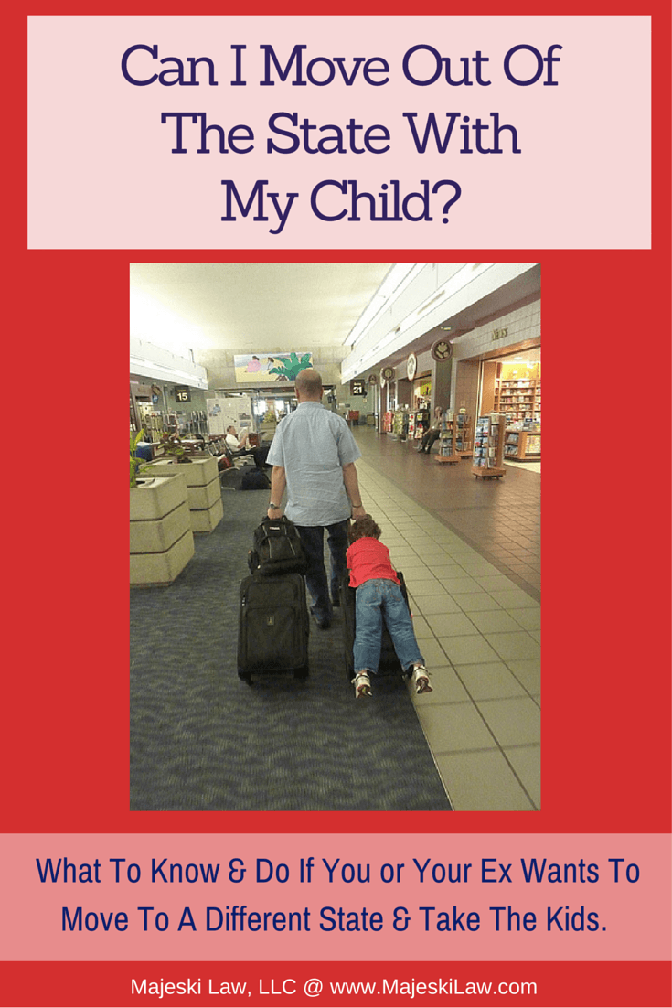 Can I move out of the state with my child - Majeski Law