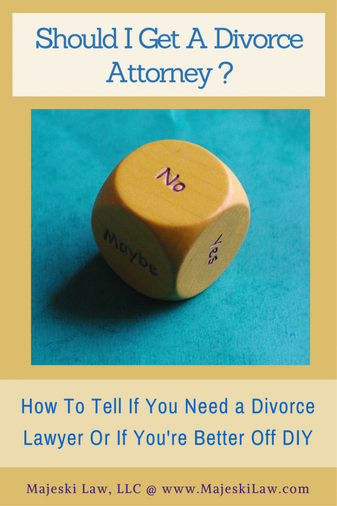 Hire a divorce lawyer - when you need a divorce attorney
